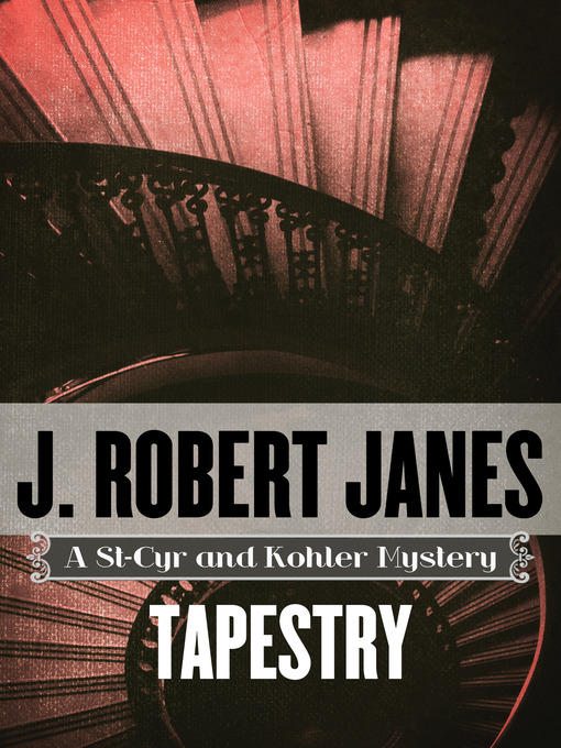 Title details for Tapestry by J. Robert Janes - Available