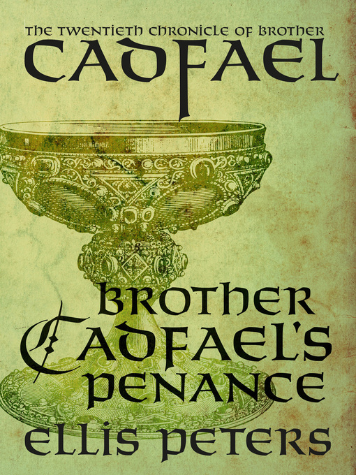 Title details for Brother Cadfael's Penance by Ellis Peters - Available