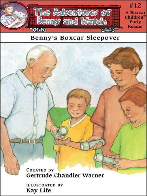 Title details for Benny's Boxcar Sleepover by Gertrude  Chandler Warner - Available