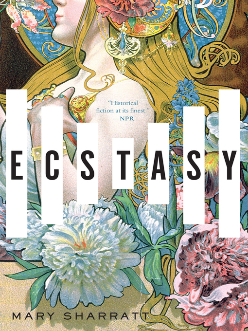 Title details for Ecstasy by Mary Sharratt - Available