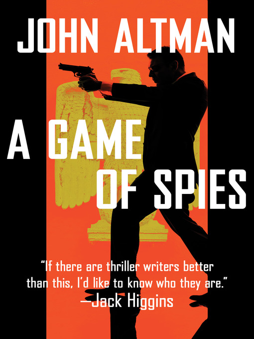 Title details for A Game of Spies by John Altman - Available