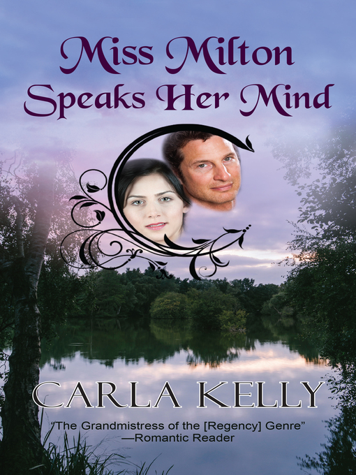 Title details for Miss Milton Speaks Her Mind by Carla Kelly - Available
