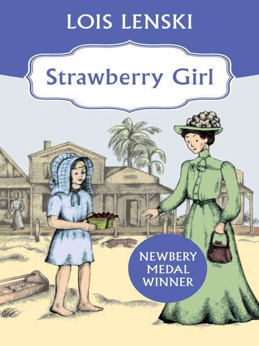 Title details for Strawberry Girl by Lois Lenski - Wait list