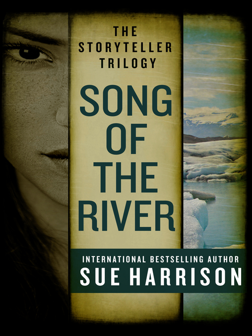 Title details for Song of the River by Sue Harrison - Available