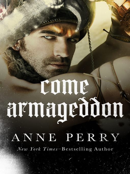 Title details for Come Armageddon by Anne Perry - Available