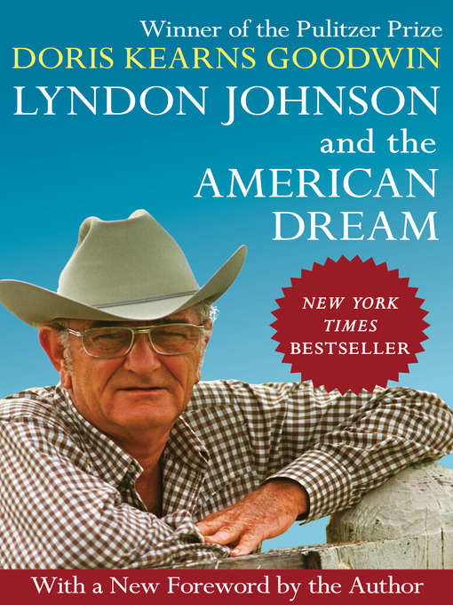 Title details for Lyndon Johnson and the American Dream by Doris Kearns Goodwin - Available