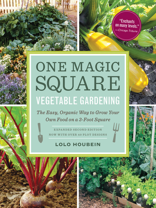 Title details for One Magic Square Vegetable Gardening by Lolo Houbein - Available