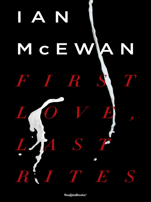 Cover image for First Love, Last Rites