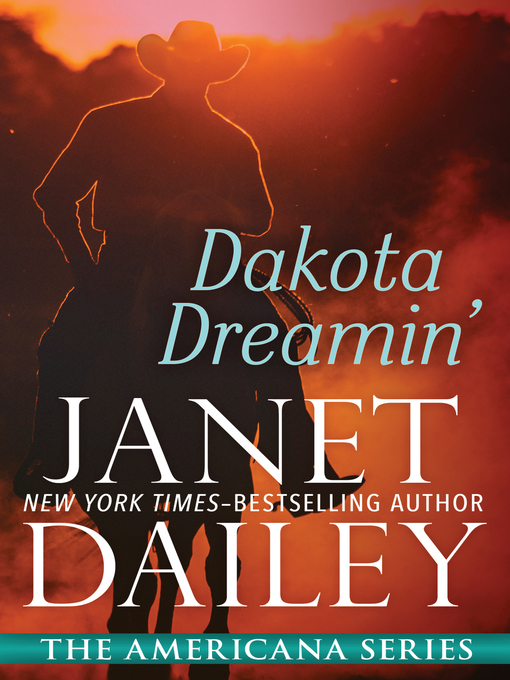 Title details for Dakota Dreamin' by Janet Dailey - Available