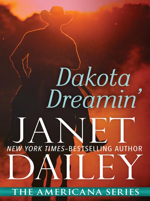 Title details for Dakota Dreamin' by Janet Dailey - Wait list