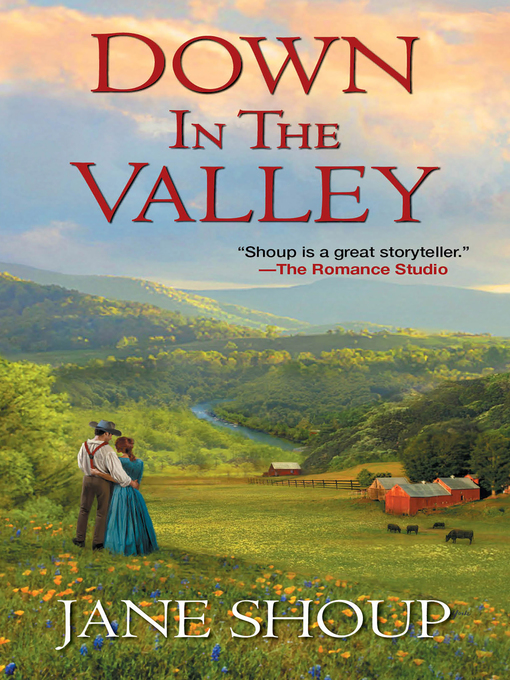 Title details for Down In the Valley by Jane  Shoup - Available