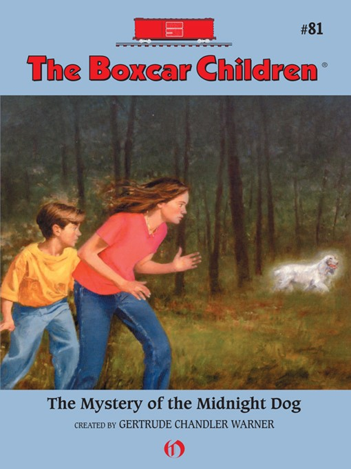 Title details for Mystery of the Midnight Dog by Gertrude  Chandler Warner - Available
