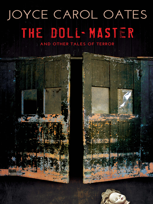 Title details for The Doll-Master by Joyce Carol Oates - Available