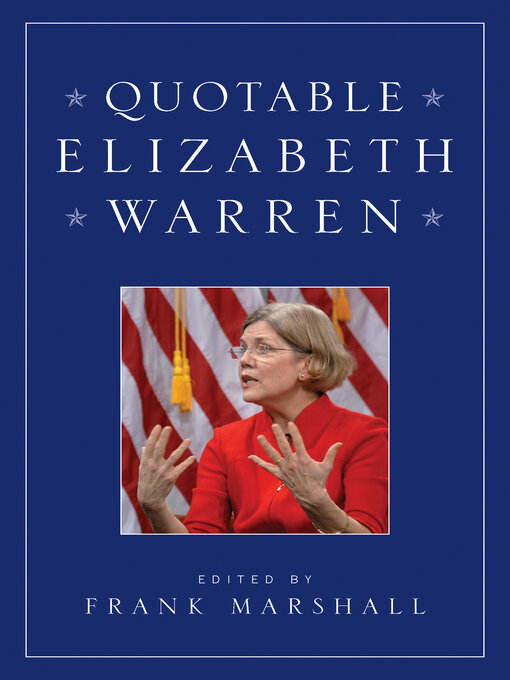 Title details for Quotable Elizabeth Warren by Frank Marshall - Available