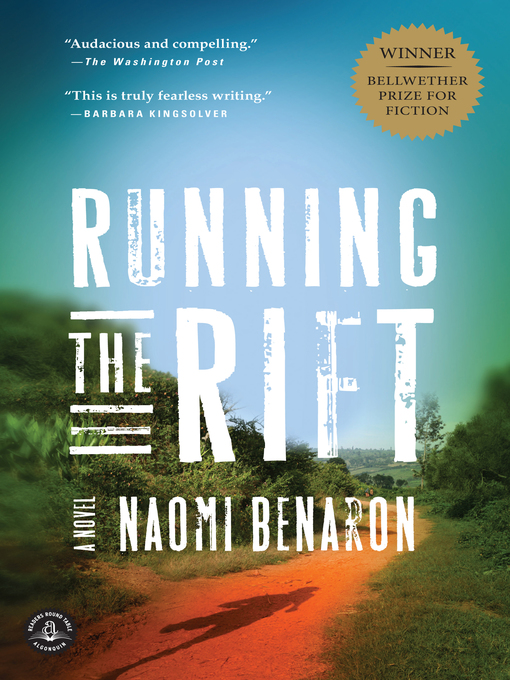 Title details for Running the Rift by Naomi Benaron - Available