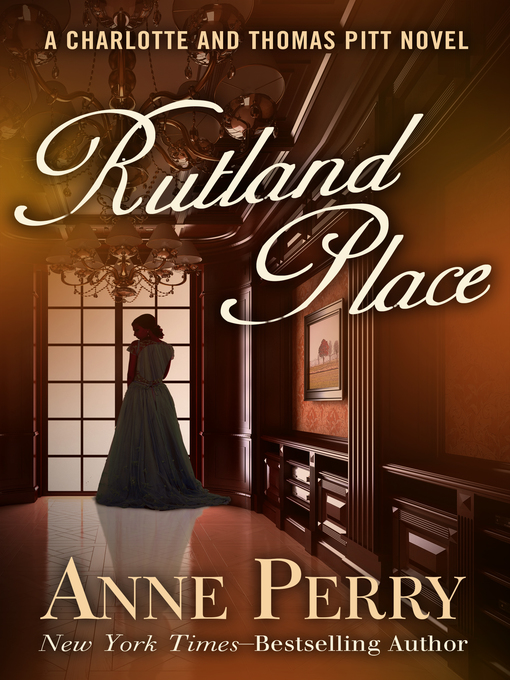 Title details for Rutland Place by Anne Perry - Wait list