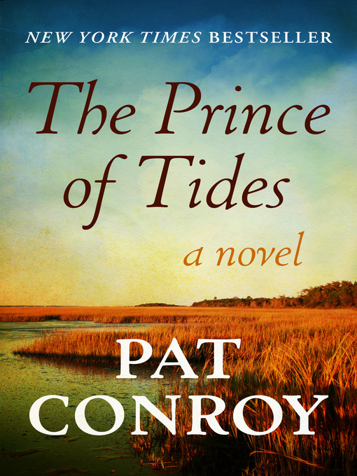 Title details for The Prince of Tides by Pat Conroy - Wait list
