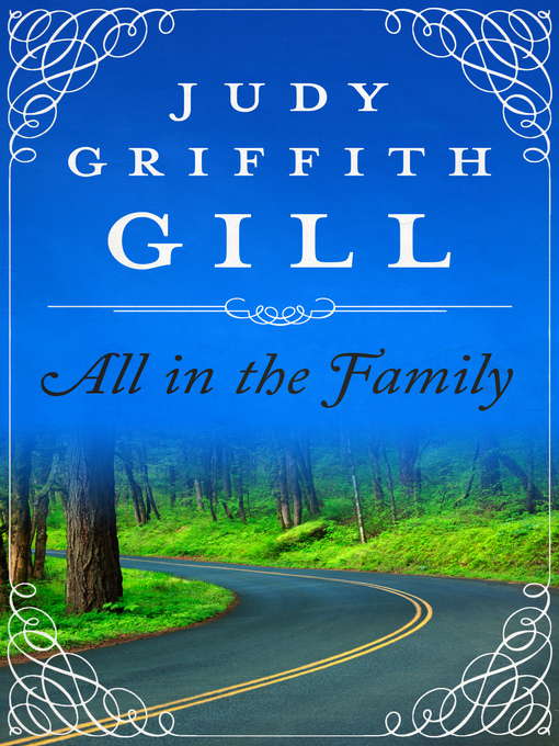 Title details for All in the Family by Judy Griffith Gill - Available