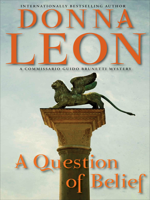 Title details for A Question of Belief by Donna Leon - Available