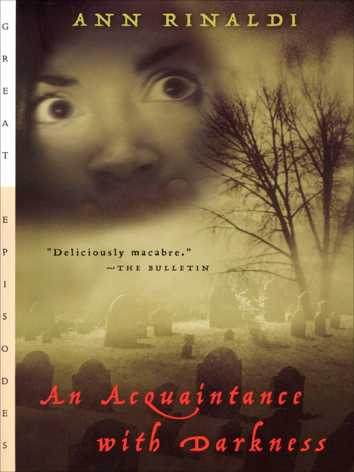 Title details for An Acquaintance with Darkness by Ann Rinaldi - Available