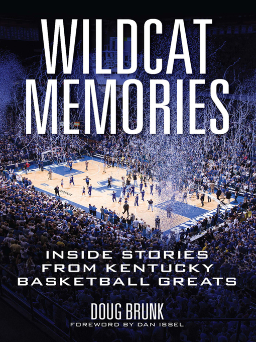 Title details for Wildcat Memories by Doug Brunk - Available