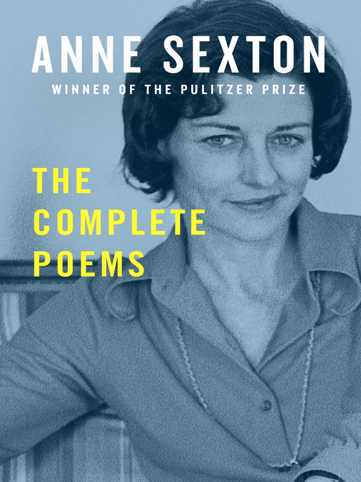 Title details for The Complete Poems by Anne Sexton - Wait list
