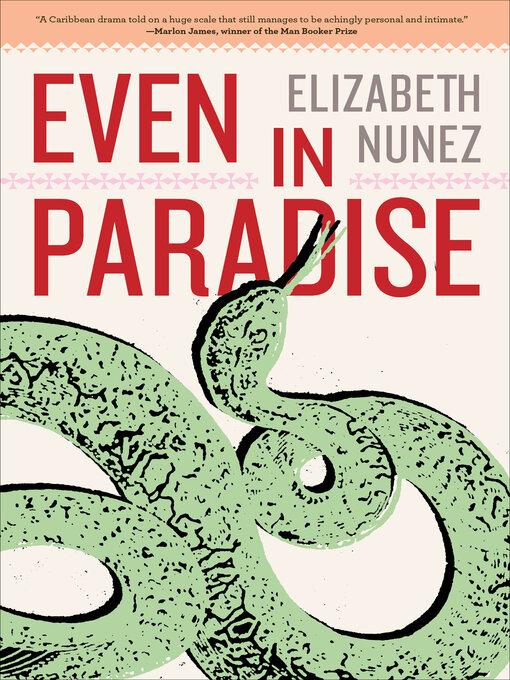 Title details for Even in Paradise by Elizabeth Nunez - Available