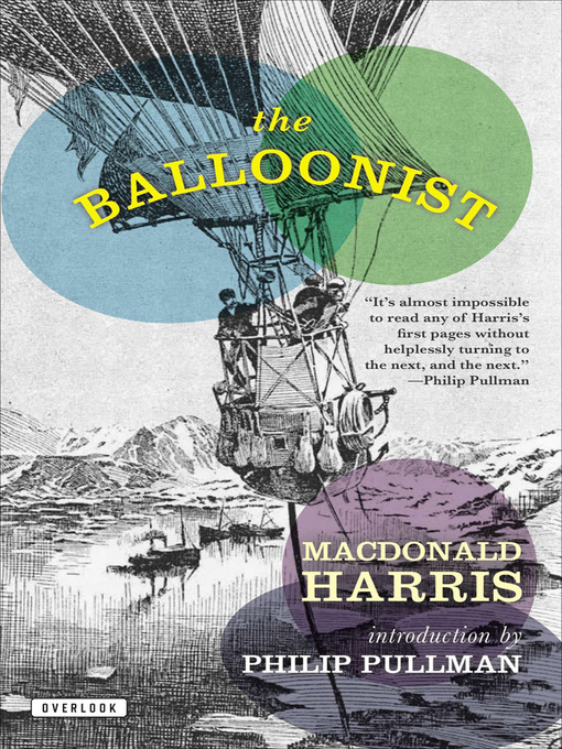 Title details for The Balloonist by MacDonald Harris - Available