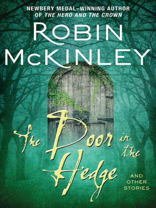 Title details for The Door in the Hedge and Other Stories by Robin McKinley - Wait list