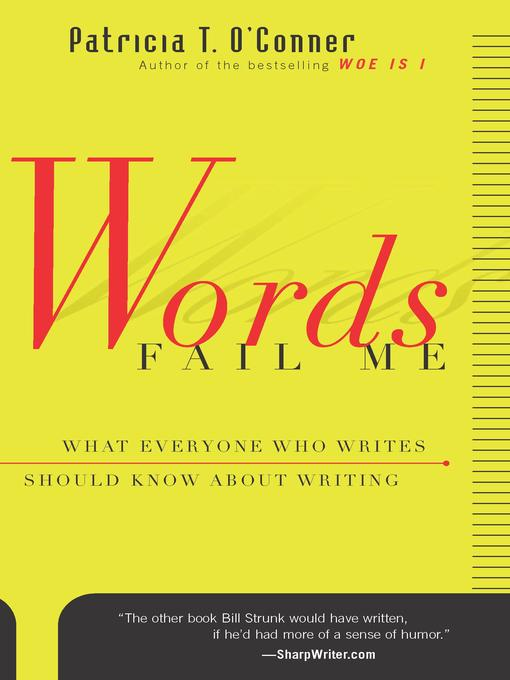 Title details for Words Fail Me by Patricia T. O'Conner - Available