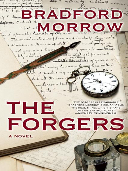 Title details for The Forgers by Bradford Morrow - Available