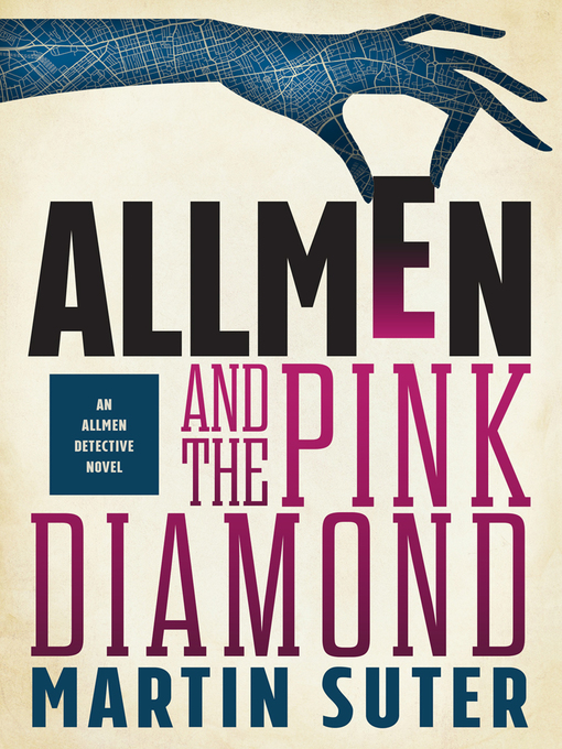 Title details for Allmen and the Pink Diamond by Martin Suter - Available