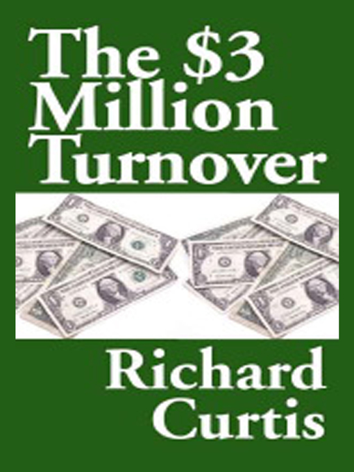 Title details for $3 Million Turnover by Richard Curtis - Available