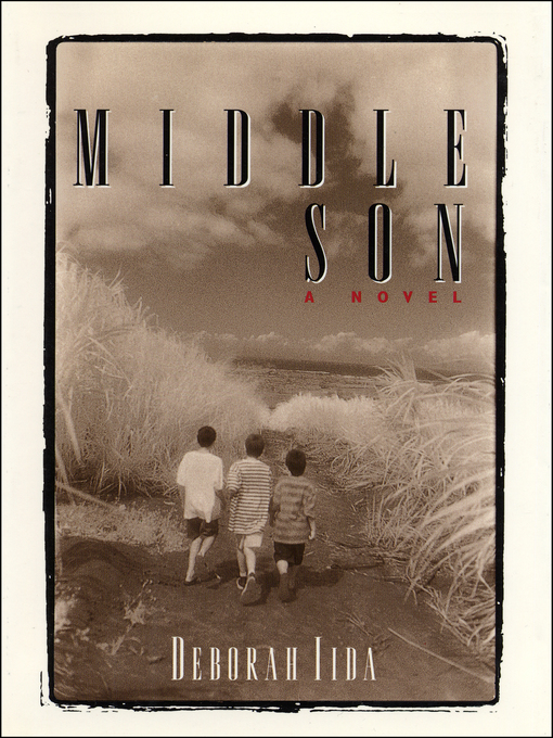 Title details for Middle Son by Deborah Iida - Available