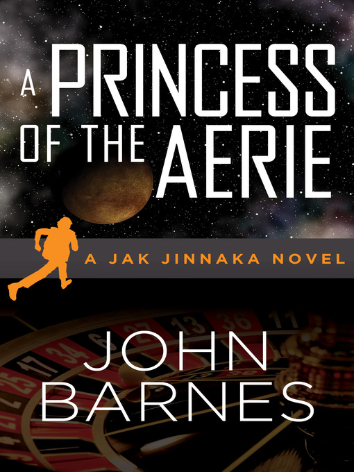 Title details for Princess of the Aerie by John Barnes - Available