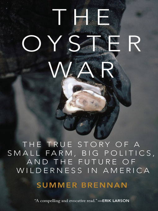Title details for The Oyster War by Summer Brennan - Available