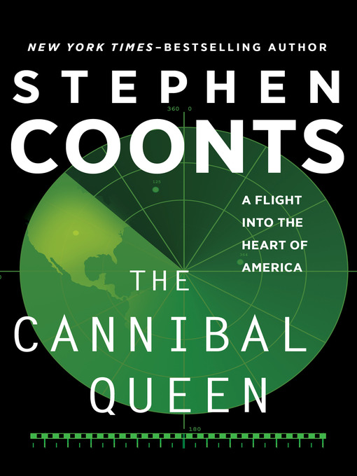 Title details for The Cannibal Queen by Stephen Coonts - Available