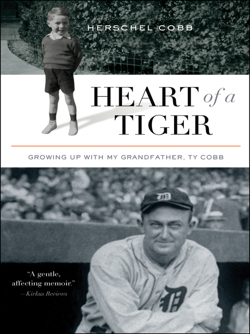 Title details for Heart of a Tiger by Herschel Cobb - Available