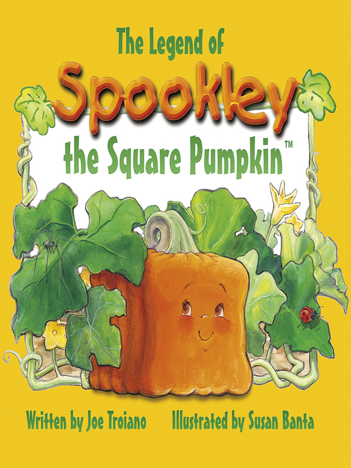 Title details for The Legend of Spookley the Square Pumpkin by Joe Troiano - Wait list