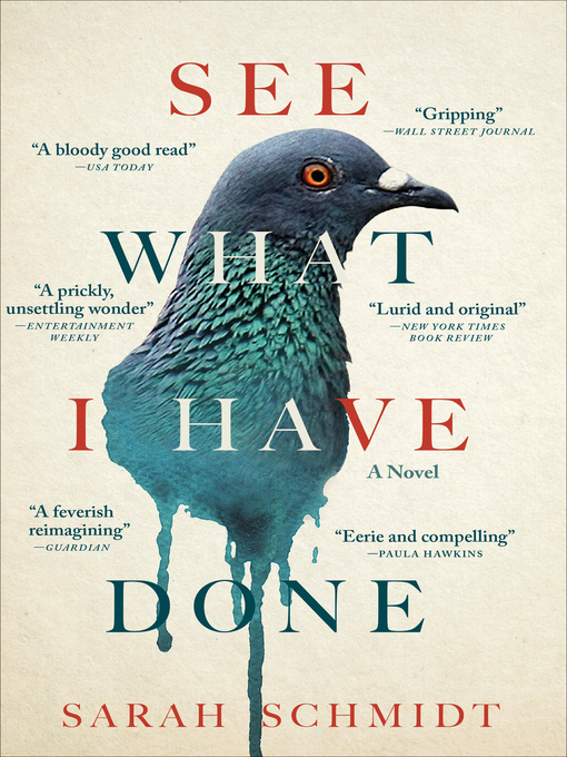 Title details for See What I Have Done by Sarah Schmidt - Available