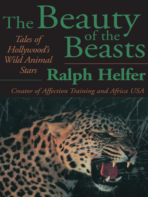 Title details for Beauty of the Beasts by Ralph Helfer - Available