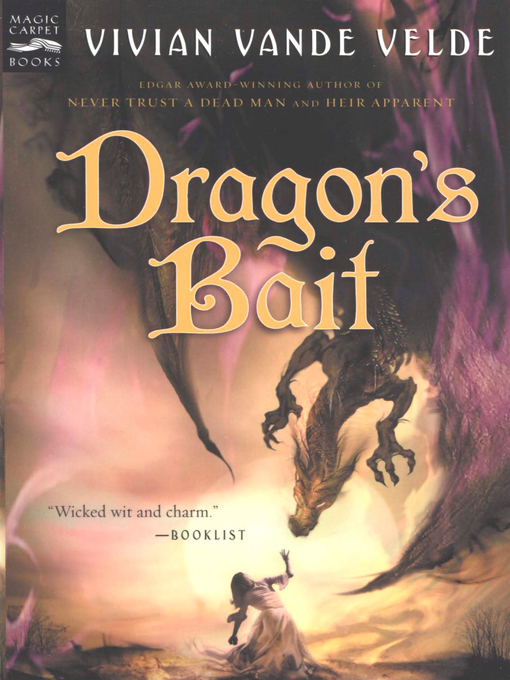 Title details for Dragon's Bait by Vivian Vande Velde - Available