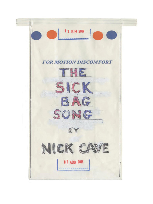 Title details for The Sick Bag Song by Nick Cave - Available