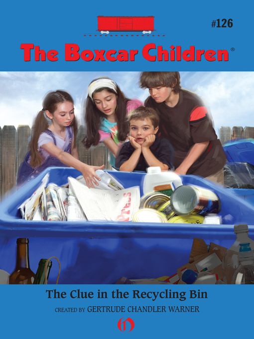 Title details for The Clue in the Recycling Bin by Gertrude  Chandler Warner - Available