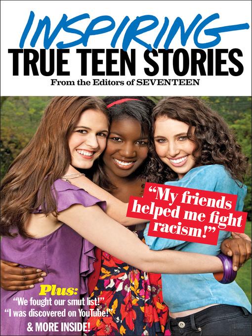 Title details for Seventeen's Inspiring True Teen Stories by Seventeen - Available