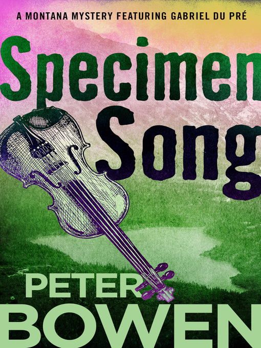 Title details for Specimen Song by Peter Bowen - Available