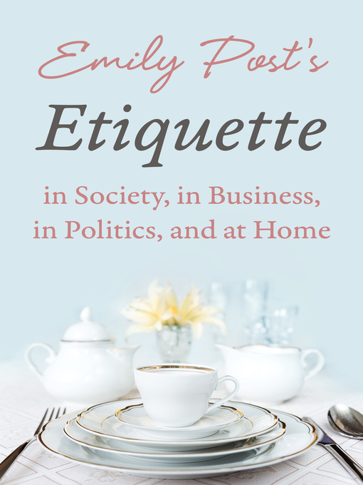 Cover of Etiquette in Society, In Business, In Politics, and at Home