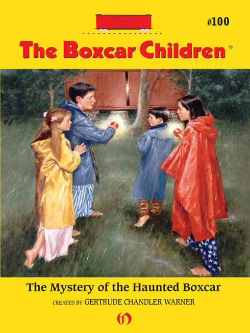 Title details for Mystery of the Haunted Boxcar by Gertrude  Chandler Warner - Available