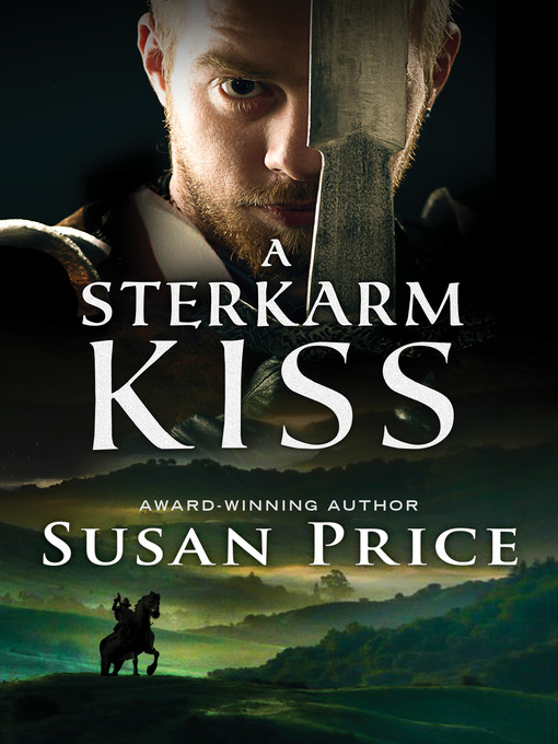 Title details for A Sterkarm Kiss by Susan Price - Wait list