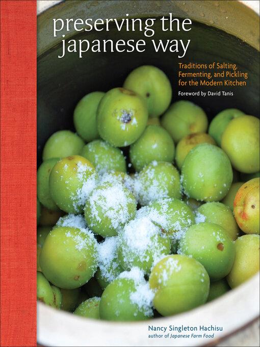 Title details for Preserving the Japanese Way by Nancy Singleton Hachisu - Wait list